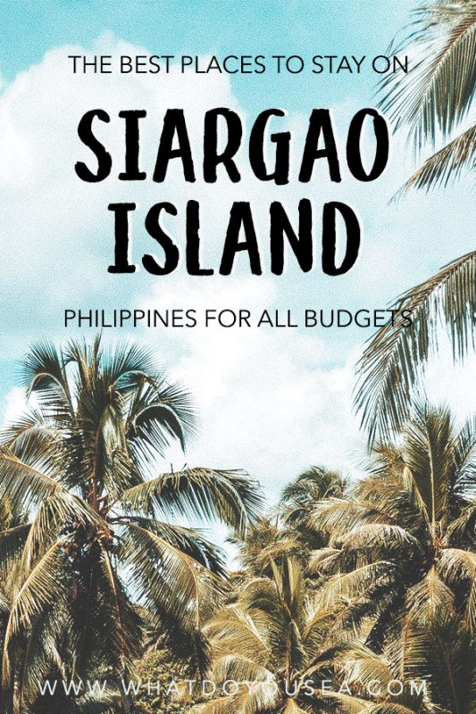 Looking for the best place to stay on Siargao Island, Philippines for your budget? Here you'll find 30+ options from budget backpacker accommodation, mid-range budgets, and luxury accommodation that is the top rated in all of Siargao! | Where To Stay In Siargao | Best Places To Stay Siargao | Siargao Island | Siargao, Philippines | Travel Siargao | #philippines #siargao
