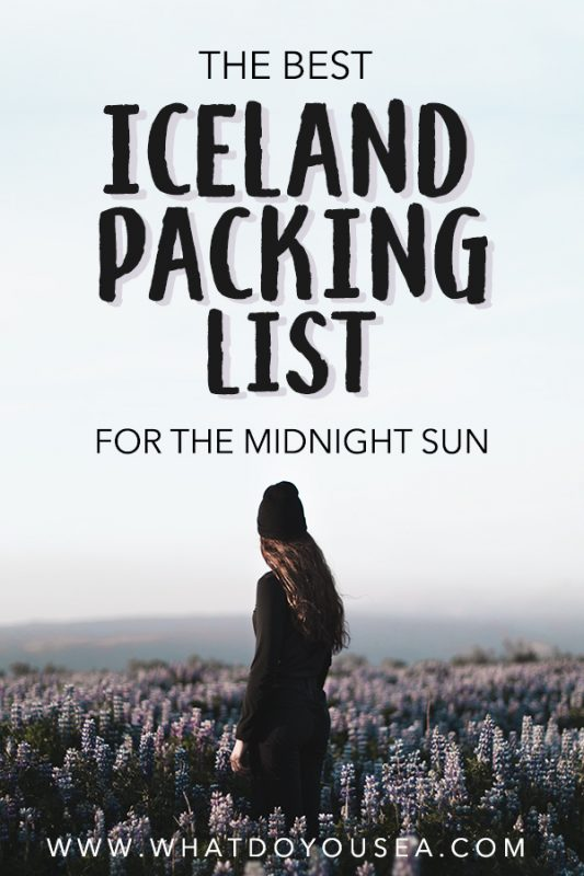 What goes on an Iceland packing list for summer? What is Iceland's summer weather like? What do I wear? Are you about to head out on an EPIC adventure under the midnight sun? This packing list (arguably the best one), will tell you everything you need to know and everything you need to pack to have a successful summer trip to Iceland. Oh? The best part? There's also a free Iceland packing checklist in here also. #icelandpackinglist #iceland #traveliceland