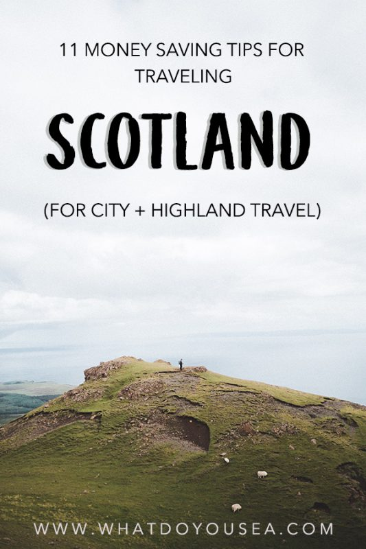 tips for traveling scotland on a budget