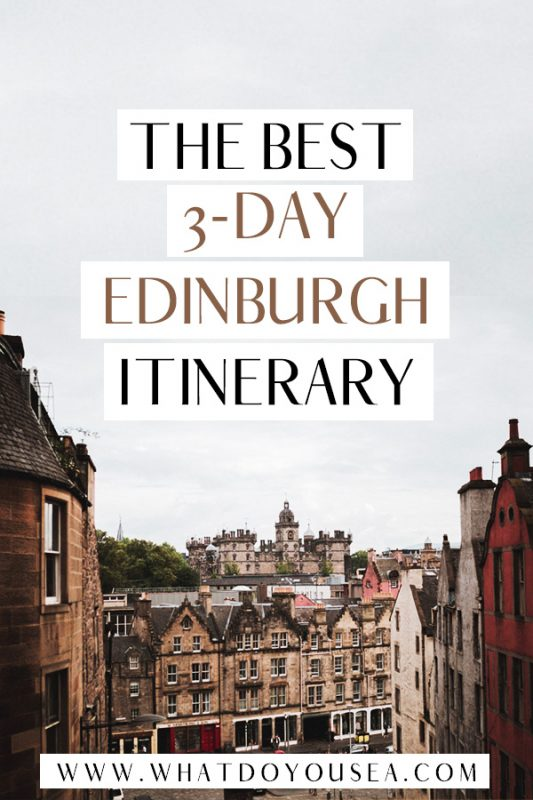 Look NO FURTHER for the best 3-day Edinburgh itinerary that will take you through all the most beautiful parts of Edinburgh while maximizing your time in Scotland! See iconic spots like the Royal Mile, Arthur's Seat, and even hidden gems that not many know about all in this detailed itinerary #edinburghitinerary #3daysinedinburgh
