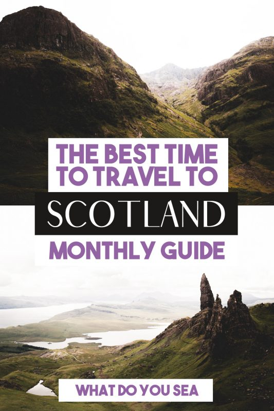 best time to visit scotland, best time to travel to scotland, scotland travel, scotland tips, when to go to scotland, scotland weather,