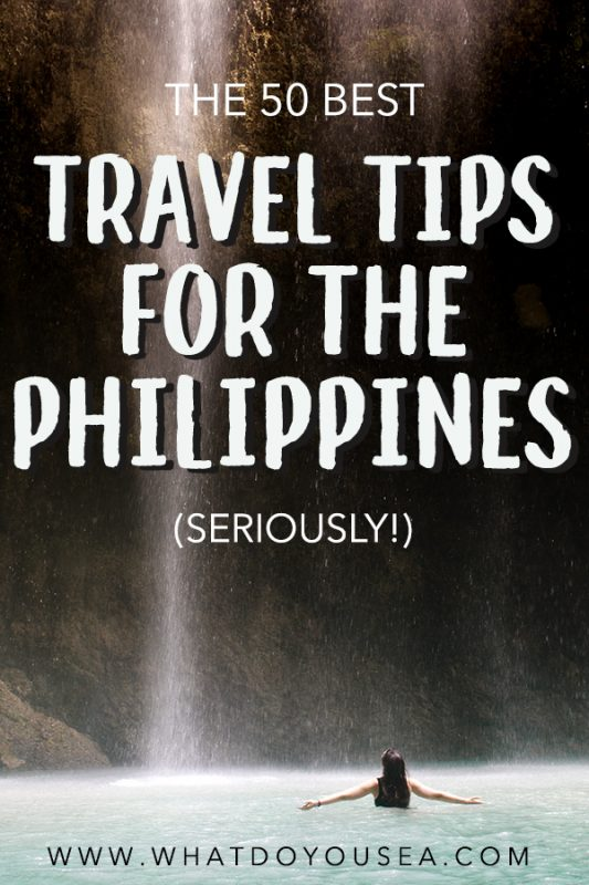 These 50 Philippines Travel Tips are SERIOUSLY going to save your toosh while traveling The Philippines. When I began writing these travel tips for The Philippines, I wanted to include tips for all areas and not generalize all fifty, so you can find travel tips for Cebu, Siargao, trip planning, on the road, Dumaguete, ethical travel tips, + more! #philippinestraveltips #philippinestravel
