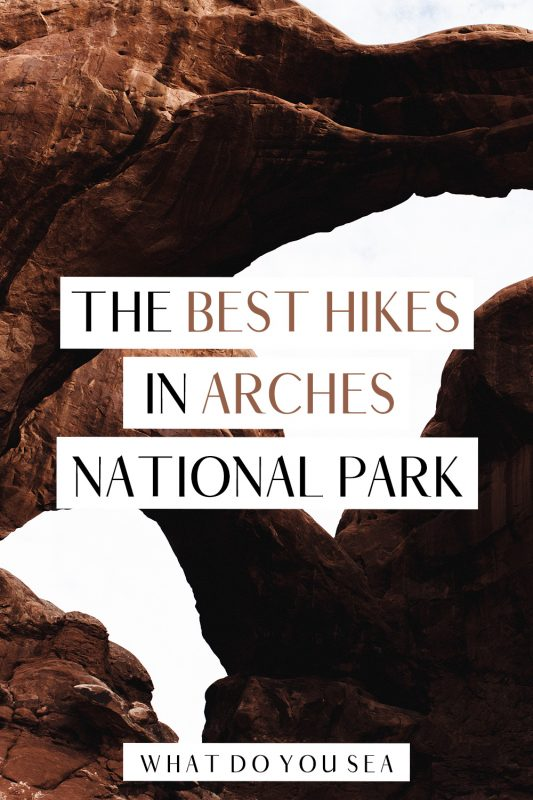 These 10 scenic Arches National Park hikes are trails you do not want to miss in this stunning Utah National Park. Find out the best time to hike, trail details, what to pack, and more! #archesnationalpark #utah