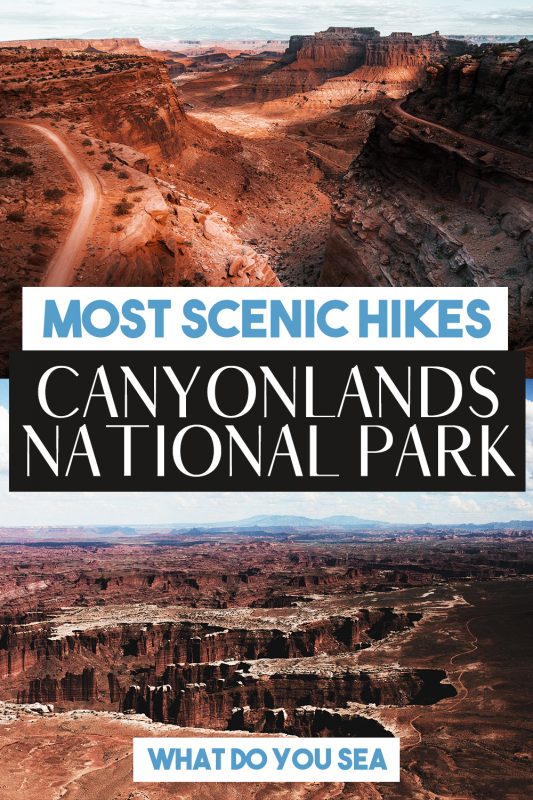 canyonlands national park hikes, best hikes in canyonlands national park, best canyonlands national park hikes, canyonlands national park, moab, moab utah,