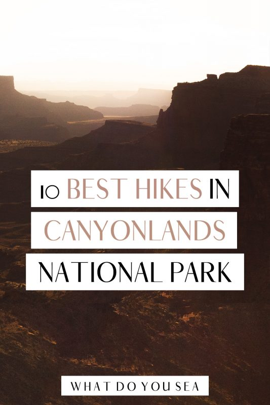 Explore the most beautiful parts of Canyonlands National Park with these scenic day hikes. THIS is the ultimate list of the best hikes in Canyonlands National Park! Stoke 100% guarunteed!