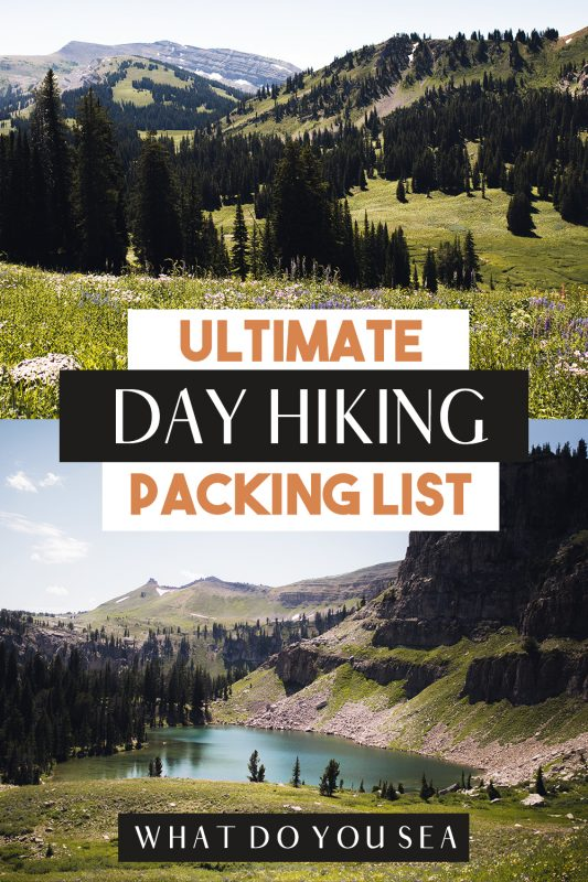 packing for a day hike, day hike essentials, day hike packing checklist, what to wear on a day hike, what to pack for a day hike, hiking, day hiking,